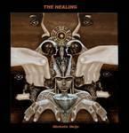 """""""The Healing"""""""