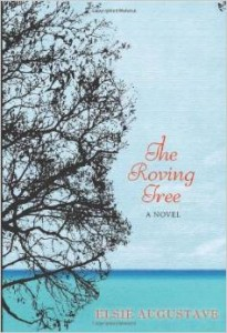 Book cover - Elsie Augustave's The Roving Tree