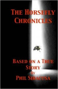 Cover of Phil Siracusa's Horsefly Chronicles