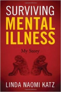 Linda Baron-Katz' Surviving Mental Illness: My Story cover image