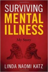 Linda Baron-Katz' Surviving Mental Illness: My Story cover image