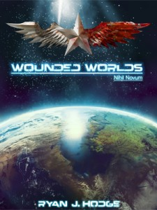 Ryan Hodge's science fiction book Wounded Worlds.