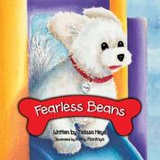Furry white dog with the words Fearless Beans in white on a red bone. Book cover