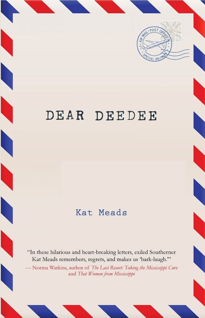 Book cover for Kat Meads' Dear DeeDee. Cover looks like a piece of air mail, with a stamp and postmark and red and blue cover.